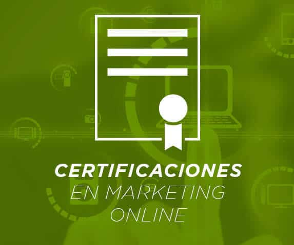 Certificaciones en marketing online